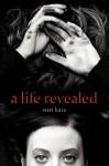 A Life Revealed - Suzi Katz