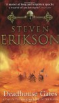 Deadhouse Gates (Malazan Book of the Fallen, #2) - Steven Erikson