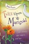 Twice Upon A Marigold - Jean Ferris