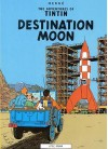 Tintin: Destination Moon (Adventures of Tintin ) - Hergé