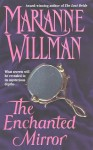 The Enchanted Mirror - Marianne Willman
