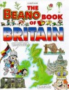 The Beano book of Britain - Nicola Baxter, Rosie McCormick