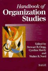 Handbook Of Organization Studies - Stewart R. Clegg