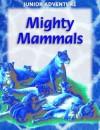 Mighty Mammals - Sharon Dalgleish