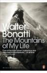 Mountains of My Life - Walter Bonatti, Robert Marshall