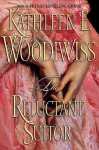 The Reluctant Suitor - Kathleen E. Woodiwiss