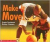 Make It Move! - Susan Canizares, Betsey Chessen