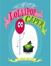 The Great Lollipop Caper - Dan Krall