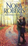Whispered Promises - Nora Roberts