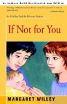 If Not for You - Margaret Willey