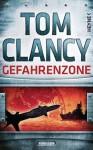 Gefahrenzone - Tom Clancy, Michael Bayer