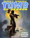 Bloke's Terrible Tomb Of Terror #1 - Jason Crawley, Mike Hoffman