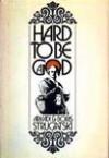 Hard to Be a God - Arkady Strugatsky, Boris Strugatsky, Wendayne Ackerman