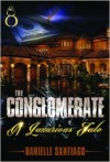 The Conglomerate - Danielle Santiago