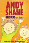 Andy Shane, Hero at Last - Jennifer Richard Jacobson, Abby Carter