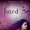 Fated (Soul Seekers, #1) - Alyson Noel, Brittany Pressley