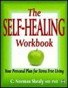 Self Healing Workbook - C. Norman Shealy