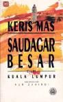 Saudagar Besar dari Kuala Lumpur - Keris Mas