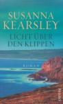 Licht Über Den Klippen - Susanna Kearsley, Sonja Hauser