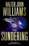 The Sundering - Walter Jon Williams
