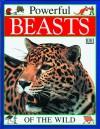 Powerful Beasts of the Wild - Theresa Greenaway