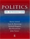 Politics: An Introduction - Barrie Axford, Gary K. Browning, Richard Huggins, Ben Rosamond, John Turner