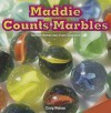 Maddie Counts Marbles: Number Names and Count Sequence - Craig Watson