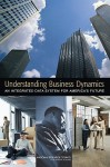 Understanding Business Dynamics: An Integrated Data System for America's Future - John C. Haltiwanger, National Research Council