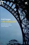 I tre evangelisti - Fred Vargas