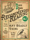 Any Deadly Thing (excerpt) (Electric Literature's Recommended Reading) - Roy Kesey, Dan Wickett