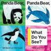 Panda Bear, Panda Bear, What Do You See? (Board Book) - Bill Martin Jr., Eric Carle