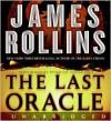 The Last Oracle - James Rollins, Peter Jay Fernandez