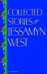 Collected Stories of Jessamyn West - Jessamyn West