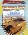 The World's Most Amazing Deserts - Anna Claybourne