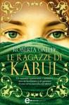 Le ragazze di Kabul (eNewton Narrativa) (Italian Edition) - Roberta Gately, S. Molinari
