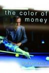 The Colour of Money (A Pan Original) - Walter Tevis