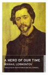 A Hero of Our Time (Oneworld Classics) - Mikhail Lermontov