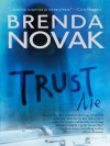 Trust Me (The Last Stand - Book 1) - Brenda Novak