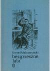 Bezgrzeszne lata - Kornel Makuszyński