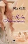 Malas intenciones - Anabella Franco (Anna Karine)