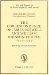 The Correspondence of James Boswell & William Johnson Temple, Vol 1: 1756-77 - James Boswell, William Johnson Temple, Thomas Crawford