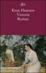 Victoria. Die Geschichte einer Liebe - Knut Hamsun