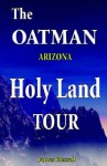 The Oatman Arizona Holy Land Tour, The Bible Chiseled In Stone - James Russell