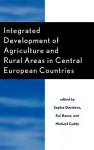 Integrated Development of Agriculture and Rural Areas in Central European Countries - Sophia Davidova