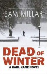 Dead of Winter - Sam Millar