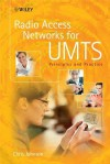 Radio Access Networks for UMTS: Principles and Practice - Chris Johnson