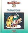 Missing Princes/Book and Cassette (Teddy Ruxpin Adventure Series) - Ken Forsse