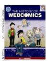A History of Web Comics, V 1.0: The Golden Age: 1993-2005 - T. Campbell