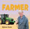 Farmer - Rebecca Hunter.