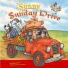 Sunny Sunday Drive (Farmer Claude and Farmer Maude) (Farmer Claude and Farmer Maude) - Janine Scott